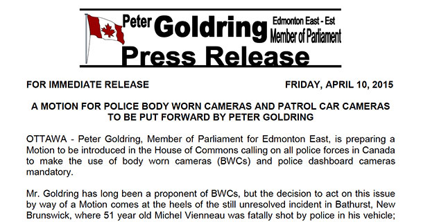A motion for Police Body Worn Cameras and Patrol Car Cameras to be put forward by Peter Goldring
